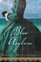 Hepinstall, Kathy Blue Asylum