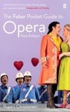 Christiansen, Rupert Faber Pocket Guide to Opera
