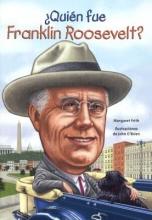 Frith, Margaret Quien Fue Franklin Roosevelt?