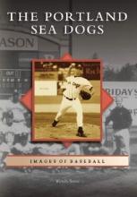 Sotos, Wendy The Portland Sea Dogs