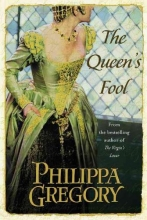 Gregory, Philippa The Queen`s Fool