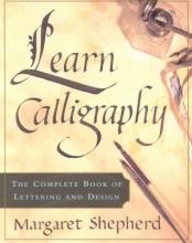Shepherd, Margaret Learn Calligraphy