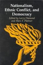 Diamond, Nationalism, Ethnic Conflict and Democracy