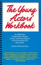 Roberts-Seto The Young Actor`s Workbook