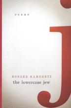 Rodger Kamenetz The Lowercase Jew