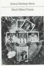 Baca, Jimmy Santiago Black Mesa Poems