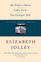 Jolley, Elizabeth The Vera Wright Trilogy