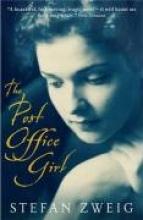 Zweig, Stefan Post Office Girl