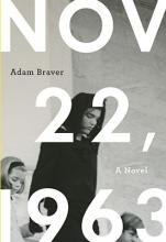 Braver, Adam November 22, 1963