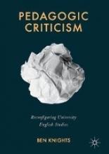 Knights, Ben Pedagogic Criticism