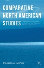 Nischik, Reingard M. Comparative North American Studies