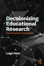 Leigh Patel Decolonizing Educational Research