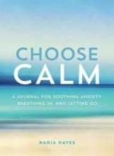 Nadia Hayes Choose Calm