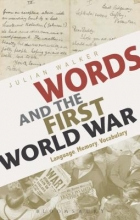 Julian Walker Words and the First World War
