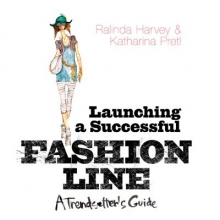 Harvey, Ralinda Launching a Successful Fashion Line