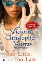 Murray, Victoria Christopher Too Little, Too Late