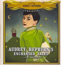 Audrey Hepburn`s Enchanted Tales