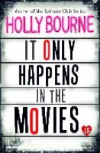 Bourne, Holly It Only Happens in the Movies