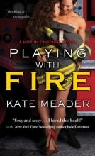 Meader, Kate Playing With Fire