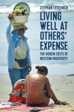 Stephan Lessenich Living Well at Others` Expense