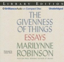 Robinson, Marilynne The Givenness of Things