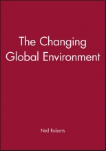 Roberts, Neil The Changing Global Environment