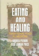 Andrea (University of Bradford, West Yorkshire, UK) Pieroni,   Lisa (Wageningen University, Wageningen, NET) Price Eating and Healing