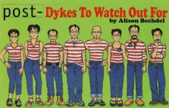 Bechdel, Alison Post-Dykes to Watch Out for