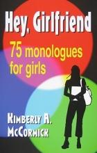 McCormick, Kimberly a. Hey, Girlfriend!