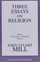 Mill, John Stuart Three Essays on Religion