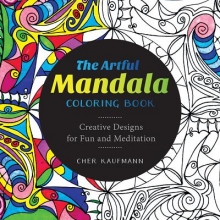 Cher Kaufmann The Artful Mandala Coloring Book