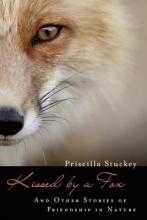 Stuckey, Priscilla Kissed by a Fox