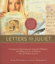 Friedman, Lise Letters to Juliet. Film Tie-In