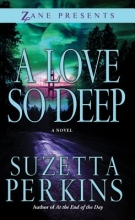 Perkins, Suzetta A Love So Deep
