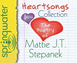 Stepanek, Mattie J. T. Heartsongs Collection