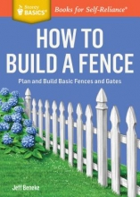 Beneke, Jeff How to Build a Fence