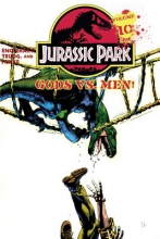 Jurassic Park Vol. 10: Gods Vs. Men!