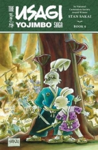 Sakai, Stan The Usagi Yojimbo Saga 4