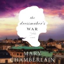 Chamberlain, Mary The Dressmaker`s War