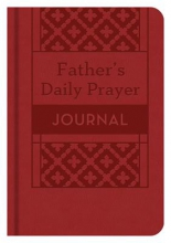 A Father`s Daily Prayer Journal