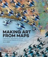 Jill K. Berry Making Art From Maps