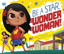 Dahl, Michael Be a Star, Wonder Woman!