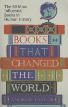 Taylor, Andrew Books That Changed the World
