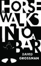 David,Grossman Horse Walks into a Bar