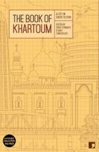 Al-Malik, Ahmed The Book of Khartoum