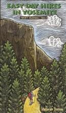 Durkee, Deborah J. Easy Day Hikes in Yosemite