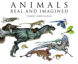 Terryl Whitlatch Animals Real and Imagined
