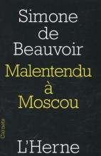 Beauvoir, Simone Malentendu a Moscou