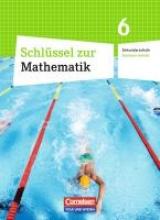 ,Schlüssel zur Mathematik 6. Schuljahr. Schülerbuch Sekundarschule Sachsen-Anhalt