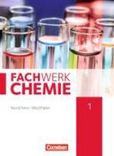Freiling-Fischer, Elke,   Harm, Andreas,   Lang, Manfred,   Ranieri, Alexandra Fachwerk Chemie 01: 7./8. Schuljahr. Schülerbuch Nordrhein-Westfalen